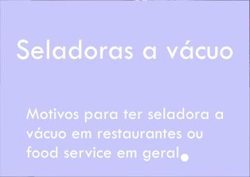 Utilizando embaladoras a vácuo em restaurantes